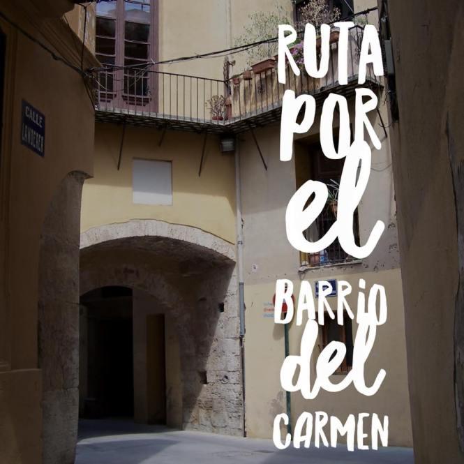 ruta los secretos del barrio del Carmen, Valencia